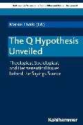 Cover-Bild zu The Q Hypothesis Unveiled (eBook) von Dietrich, Walter (Reihe Hrsg.)