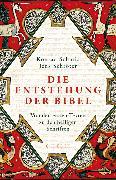 Cover-Bild zu Die Entstehung der Bibel (eBook) von Schmid, Konrad