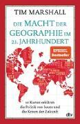 Cover-Bild zu Die Macht der Geographie im 21. Jahrhundert (eBook) von Marshall, Tim