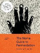 The Noma Guide to Fermentation von Redzepi, René