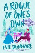 Cover-Bild zu A Rogue of One's Own (eBook) von Dunmore, Evie