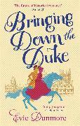 Cover-Bild zu Bringing Down the Duke von Dunmore, Evie