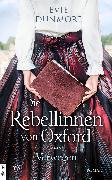 Cover-Bild zu Die Rebellinnen von Oxford - Verwegen (eBook) von Dunmore, Evie