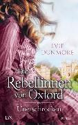 Cover-Bild zu Die Rebellinnen von Oxford - Unerschrocken von Dunmore, Evie