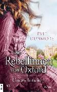 Cover-Bild zu Die Rebellinnen von Oxford - Unerschrocken (eBook) von Dunmore, Evie