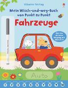Cover-Bild zu Mein Wisch-und-weg-Buch von Punkt zu Punkt: Fahrzeuge von Brooks, Felicity