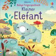 Cover-Bild zu Babys Fingerspielbuch: Kleiner Elefant von Brooks, Felicity
