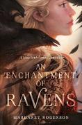 Cover-Bild zu An Enchantment of Ravens (eBook) von Rogerson, Margaret
