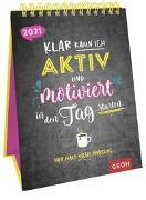 Cover-Bild zu Klar kann ich aktiv und motiviert in den Tag starten. Nur halt nicht morgens. 2021 von Groh Redaktionsteam (Hrsg.)