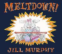 Cover-Bild zu Meltdown! von Murphy, Jill
