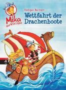 Cover-Bild zu Mika der Wikinger - Wettfahrt der Drachenboote von Bertram, Rüdiger