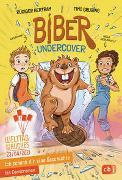 Cover-Bild zu Ich schenk dir eine Geschichte - Biber undercover von Bertram, Rüdiger