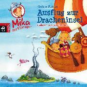 Cover-Bild zu Mika der Wikinger - Ausflug zur Dracheninsel (Audio Download) von Bertram, Rüdiger