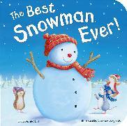 Cover-Bild zu The Best Snowman Ever von Stahl, Stephanie