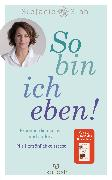 Cover-Bild zu So bin ich eben! (eBook) von Stahl, Stefanie