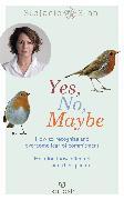 Cover-Bild zu Yes, No, Maybe (eBook) von Stahl, Stefanie