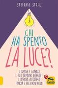 Cover-Bild zu Chi ha Spento la Luce? (eBook) von Stahl, Stefanie