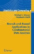 Cover-Bild zu Branch-and-Bound Applications in Combinatorial Data Analysis von Brusco, Michael J.