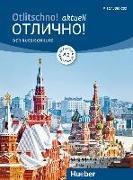 Otlitschno! aktuell A1. Der Russischkurs. Kurs- und Arbeitsbuch + 2 Audio-CDs von Hamann, Carola