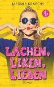 Cover-Bild zu Lachen, liken, lieben von Konecny, Jaromir