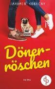 Cover-Bild zu Dönerröschen (Humor, Liebe) von Konecny, Jaromir