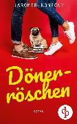Cover-Bild zu Dönerröschen (Humor, Liebe) (eBook) von Konecny, Jaromir