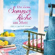 Cover-Bild zu Die kleine Sommerküche am Meer von Colgan, Jenny
