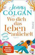 Cover-Bild zu Happy Ever After - Wo dich das Leben anlächelt von Colgan, Jenny