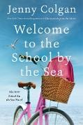 Cover-Bild zu Welcome to the School by the Sea (eBook) von Colgan, Jenny