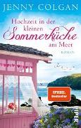 Cover-Bild zu Hochzeit in der kleinen Sommerküche am Meer von Colgan, Jenny