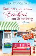 Cover-Bild zu Sommer in der kleinen Bäckerei am Strandweg von Colgan, Jenny