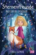 Cover-Bild zu Sternenfreunde - Maja und der Zauberfuchs von Chapman, Linda