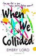 Cover-Bild zu When We Collided von Lord, Emery