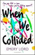 Cover-Bild zu When We Collided (eBook) von Lord, Emery