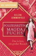 Cover-Bild zu XXL-Leseprobe: Polizeiärztin Magda Fuchs - Das Leben, ein großer Rausch (eBook) von Sommerfeld, Helene