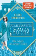 Cover-Bild zu Polizeiärztin Magda Fuchs - Das Leben, ein ewiger Traum von Sommerfeld, Helene