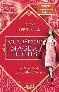 Cover-Bild zu Polizeiärztin Magda Fuchs - Das Leben, ein großer Rausch (eBook) von Sommerfeld, Helene