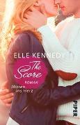 Cover-Bild zu The Score - Mitten ins Herz von Kennedy, Elle