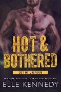 Cover-Bild zu Hot & Bothered (Out of Uniform, #1) (eBook) von Kennedy, Elle