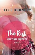 Cover-Bild zu The Risk - Wer wagt, gewinnt (eBook) von Kennedy, Elle