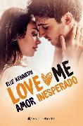 Cover-Bild zu Amor inesperado (eBook) von Kennedy, Elle