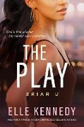 Cover-Bild zu The Play (Briar U, #3) (eBook) von Kennedy, Elle