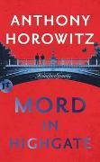 Cover-Bild zu Mord in Highgate von Horowitz, Anthony