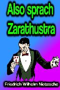Cover-Bild zu Also sprach Zarathustra (eBook) von Nietzsche, Friedrich Wilhelm