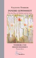 Cover-Bild zu Innere Gewissheit von Tomberg, Valentin