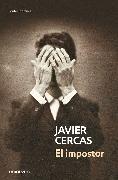 El Impostor / The Impostor von Cercas, Javier