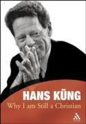 Cover-Bild zu Why I am Still a Christian (eBook) von Küng, Hans