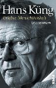 Cover-Bild zu Erlebte Menschlichkeit (eBook) von Küng, Hans