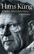 Cover-Bild zu Erlebte Menschlichkeit von Küng, Hans