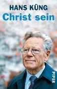 Cover-Bild zu Christ sein von Küng, Hans